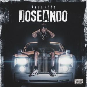Amenazzy的專輯Joseando (Explicit)
