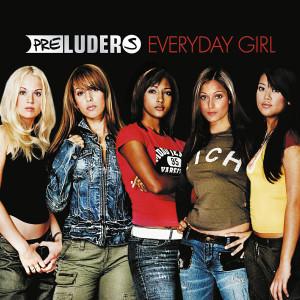 Album Everyday Girl from Preluders