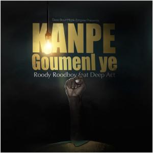 Album Kanpe Goumenl Ye from Roody Roodboy