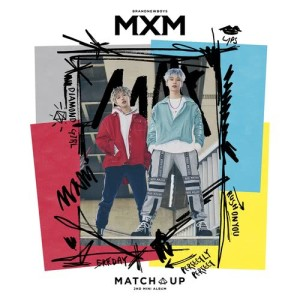 MXM (BRANDNEWBOYS)的專輯MATCH UP