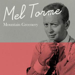 Mel Tormé的專輯Mountain Greenery