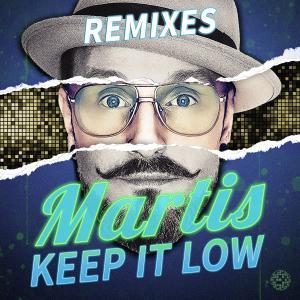 Album Keep It Low (Remixes) from Martis