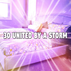 30 United by a Storm