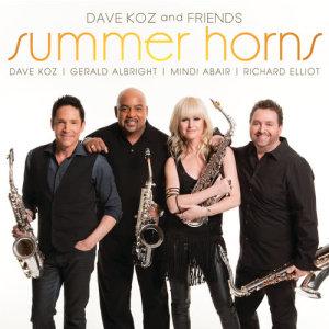 Dave Koz的專輯Dave Koz And Friends Summer Horns