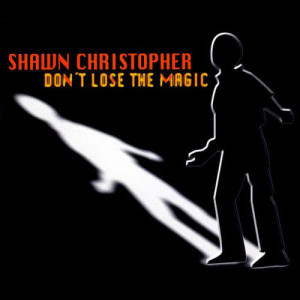 Listen to Don't Lose The Magic [David Morales Club Mix] (David Morales Club Mix) song with lyrics from Shawn Christopher