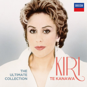 Album The Ultimate Collection from Kiri Te Kanawa