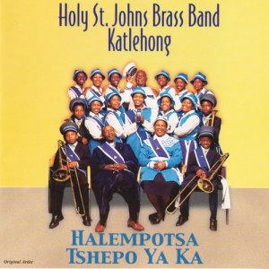 Listen to Halempotsa Tshepo Ya Ka song with lyrics from Holy St Johns Brass Band Katlehong