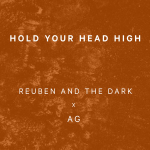 Album Hold Your Head High from Reuben And The Dark