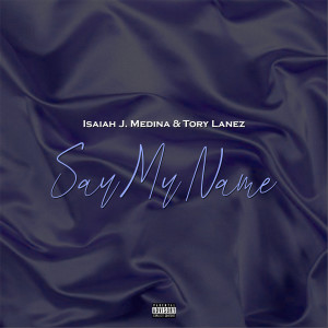 Album Say My Name (Explicit) from Tory Lanez