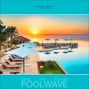 Album Take Me Home from Poolwave