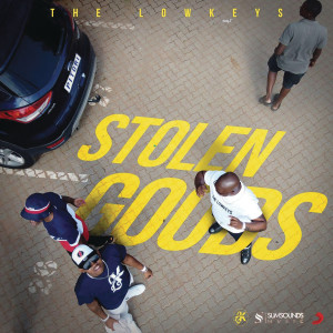Album Stolen Goods from The Lowkeys