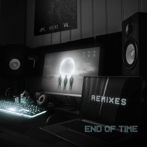 K-391的專輯End of Time (Remixes)