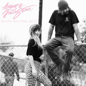 Album Death Defying Acts from Angus & Julia Stone