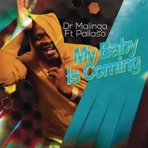 Album My Baby Is Coming from Dr Malinga