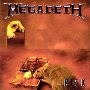 Risk 2004 Megadeth