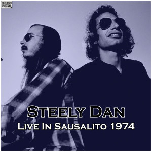 Steely Dan的專輯Live In Sausalito 1974