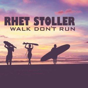 Album Walk, Don't Run from Rhet Stoller