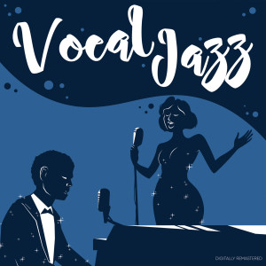 Vocal Jazz (Digitally Remastered)