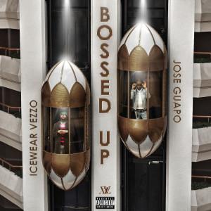 Jose Guapo的專輯Bossed Up (Explicit)