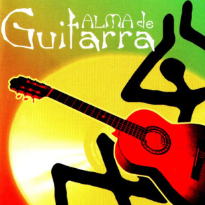 "The Spanish Guitar的專輯""Alma De Guitarra"" Greatest Hits ""Legendary Pop Songs"""