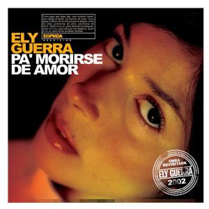 Pa´Morirse De Amor 2006 Ely Guerra