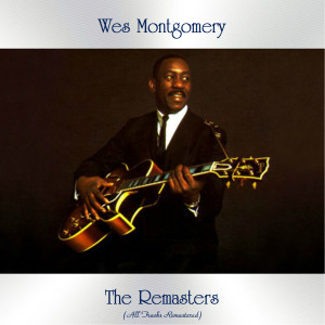 Album The Remasters from Wes Montgomery