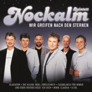 Wir greifen nach den Sternen 2004 Nockalm Quintett