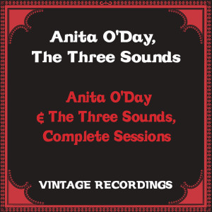 Album Anita O'day & the Three Sounds, Complete Sessions (Hq remastered) from The Three Sounds