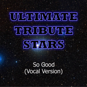 Ultimate Tribute Stars的專輯B.o.B. - So Good (Vocal Version)