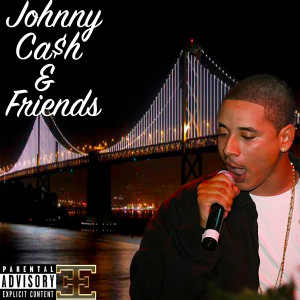 Album Johnny Ca$h & Friends - EP (Explicit) from Johnny Ca$h