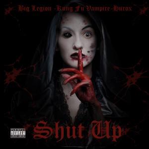 Album Shut Up (Explicit) from Kung Fu Vampire