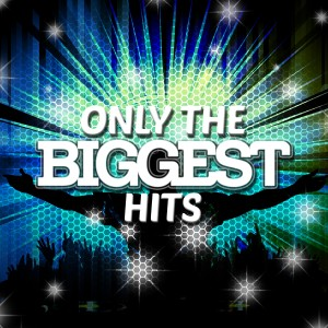 Todays Hits 2015的專輯Only the Biggest Hits