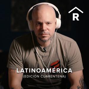 Latinoamérica (Edición Cuarentena) dari Residente