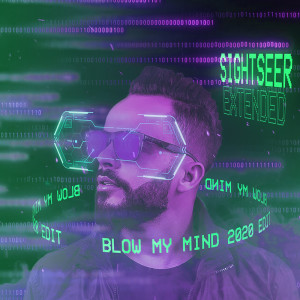 Album Blow My Mind (Extended 2020) from Sightseer