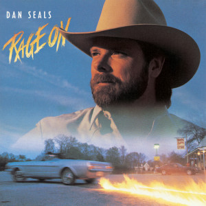 Rage On 1988 Dan Seals