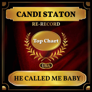 Album He Called Me Baby (Billboard Hot 100 - No 52) from Candi Staton