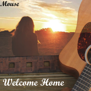 Album Welcome Home from Mouse