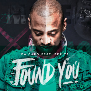 Listen to Found You song with lyrics from Da Capo