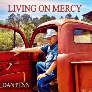 Dan Penn的專輯Living on Mercy