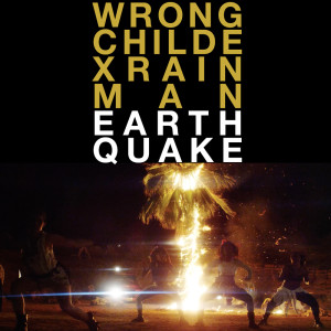 Rain Man的專輯Earthquake