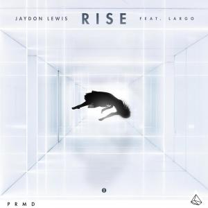 Album Rise from Jaydon Lewis