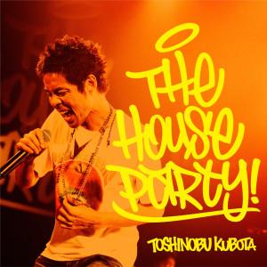 Album SANSHU MAWATTE SEDE LIVE! - THE HOUSE PARTY! from 久保田利伸