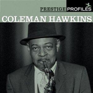 The Best Of Coleman Hawkins 2004 Coleman Hawkins