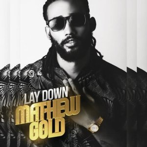 Album Lay Down from Mathew Gold