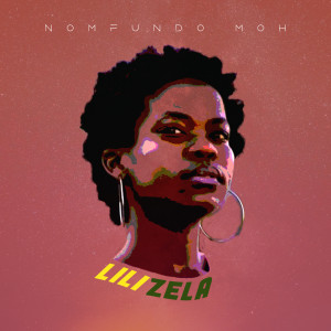 Album Lilizela from Nomfundo Moh