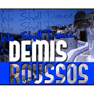 Album We Shall Dance from Demis Roussos