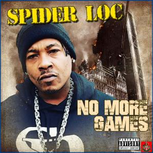 Album No More Games from Spider Loc