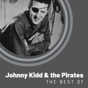Album The Best of Johnny Kidd & The Pirates from Johnny Kidd & The Pirates