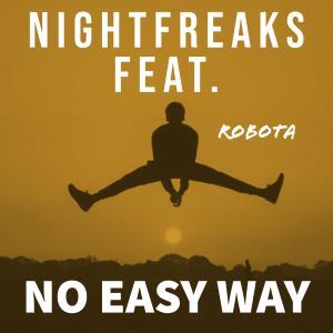 Album No Easy Way (feat. Robota) from Nightfreaks