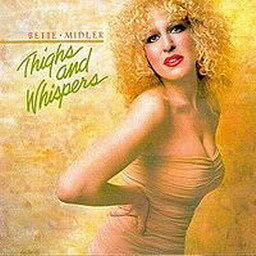 Album Thighs And Whispers from Bette Midler